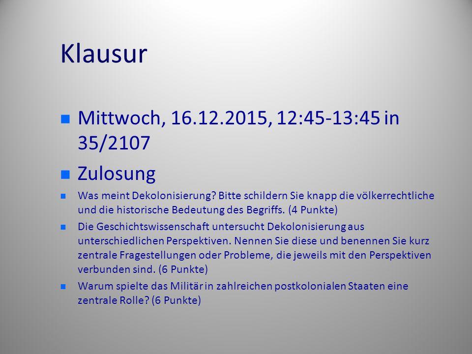 Klausur Mittwoch, 16.12.2015, 12:45-13:45 in 35/2107 Zulosung