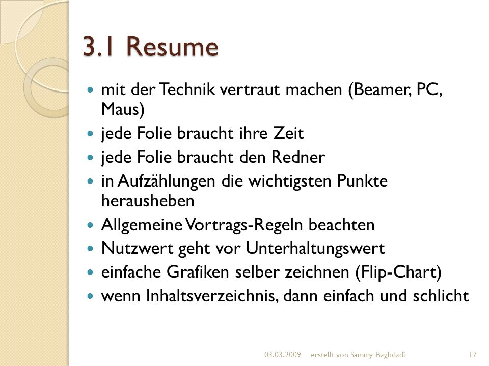 3.1 Resume mit der Technik vertraut machen (Beamer, PC, Maus)
