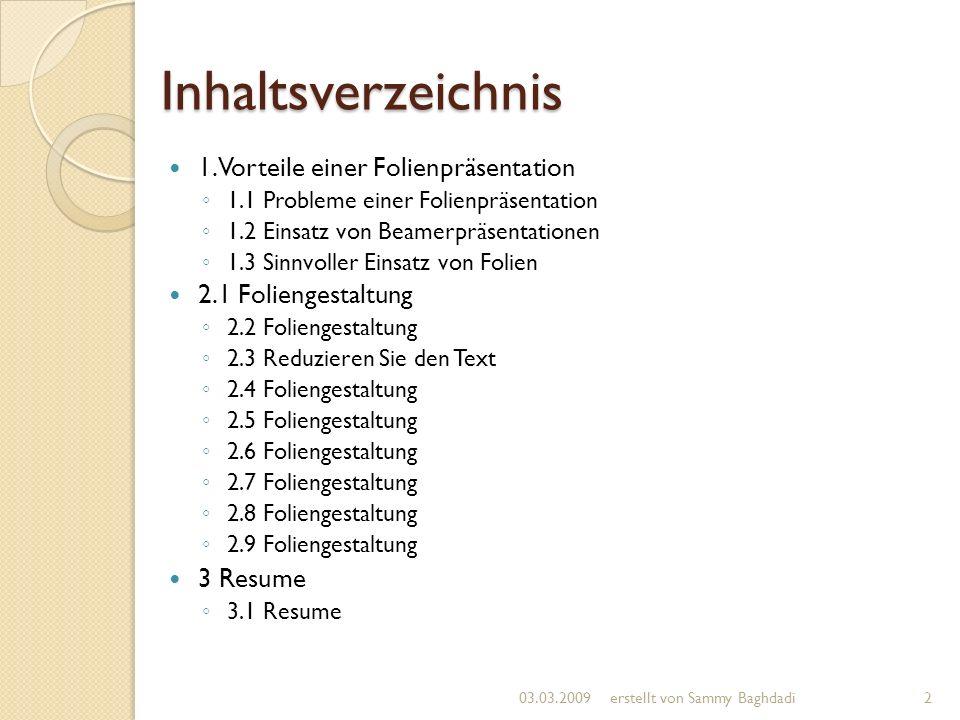 Inhaltsverzeichnis 1. Vorteile einer Folienpräsentation