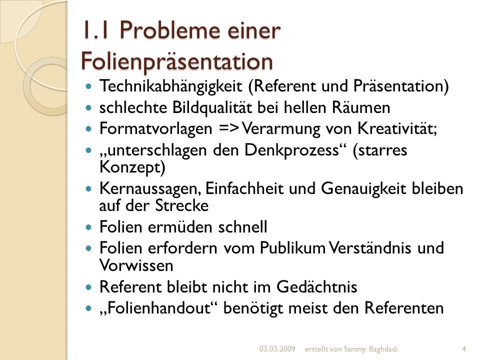 1.1 Probleme einer Folienpräsentation