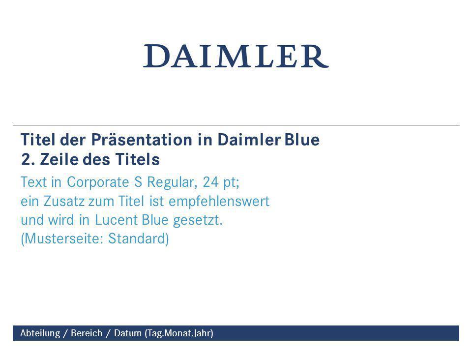 Titel der Präsentation in Daimler Blue 2. Zeile des Titels