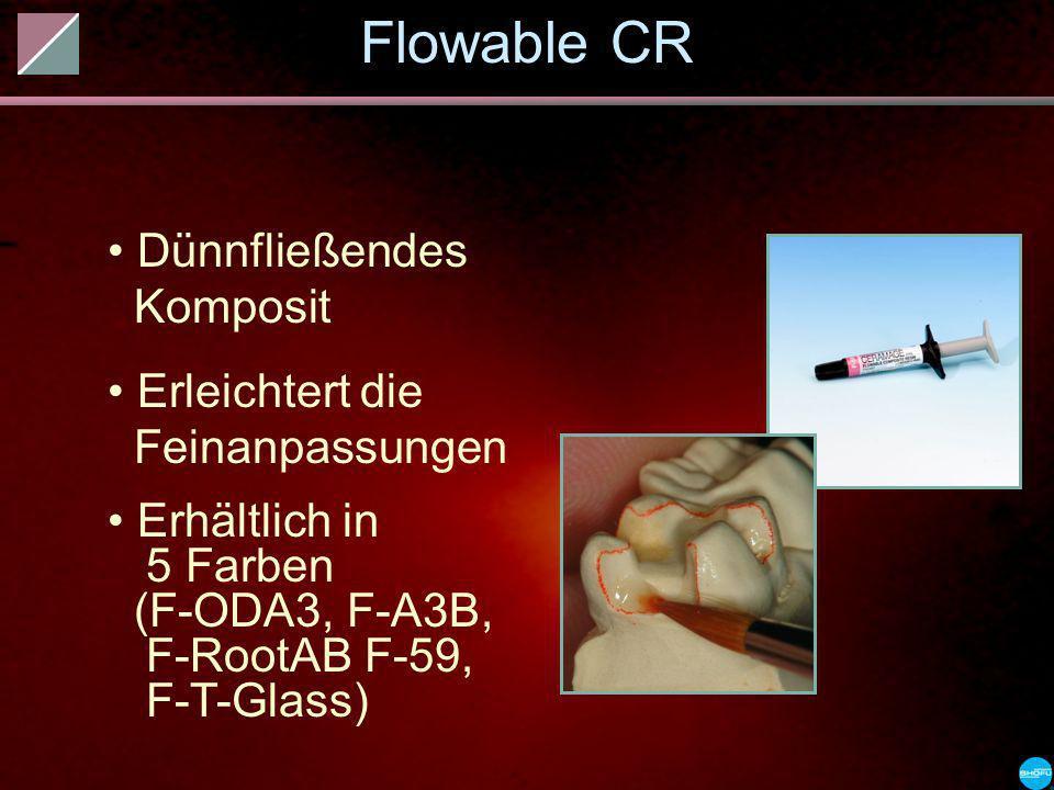 Flowable CR Dünnfließendes Komposit Erleichtert die Feinanpassungen