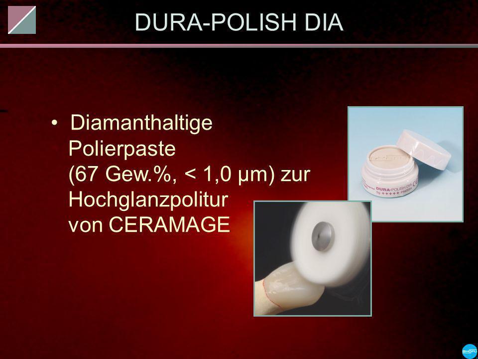 DURA-POLISH DIADiamanthaltige Polierpaste (67 Gew.%, < 1,0 µm) zur Hochglanzpolitur von CERAMAGE.