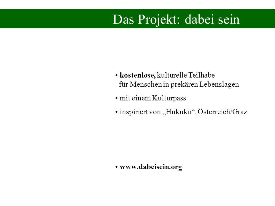 Das Projekt: dabei sein