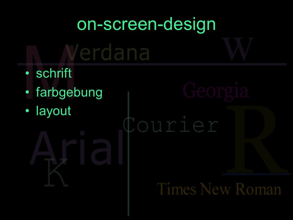 on-screen-design schrift farbgebung layout