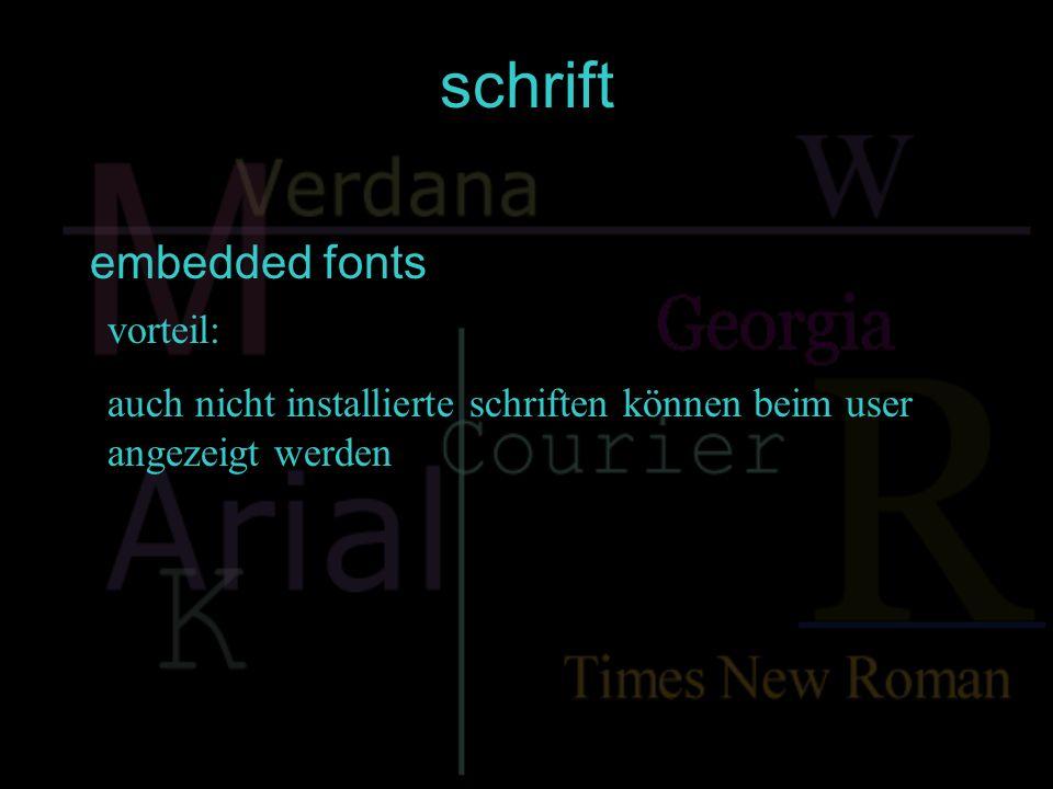 schrift embedded fonts vorteil: