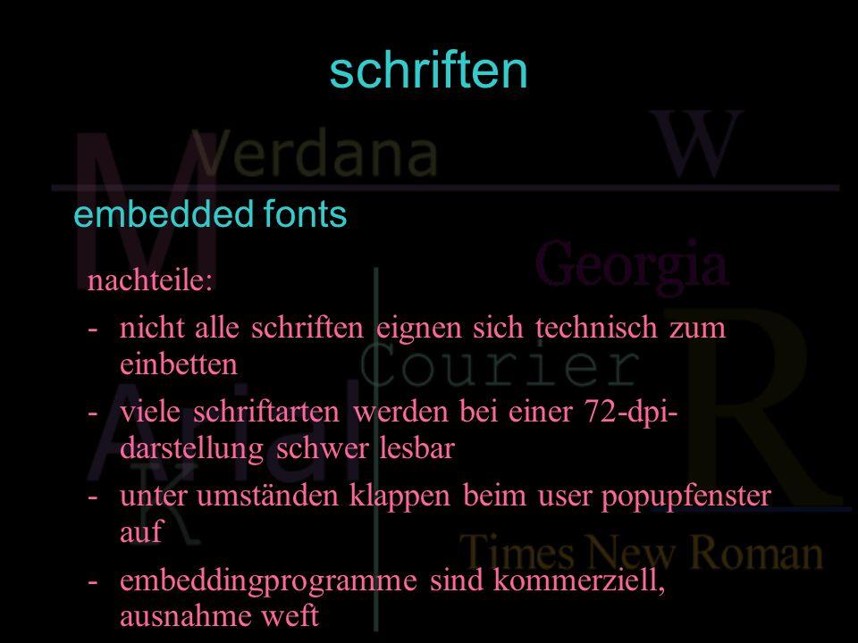 schriften embedded fonts nachteile: