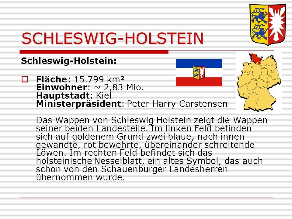 SCHLESWIG-HOLSTEIN Schleswig-Holstein: