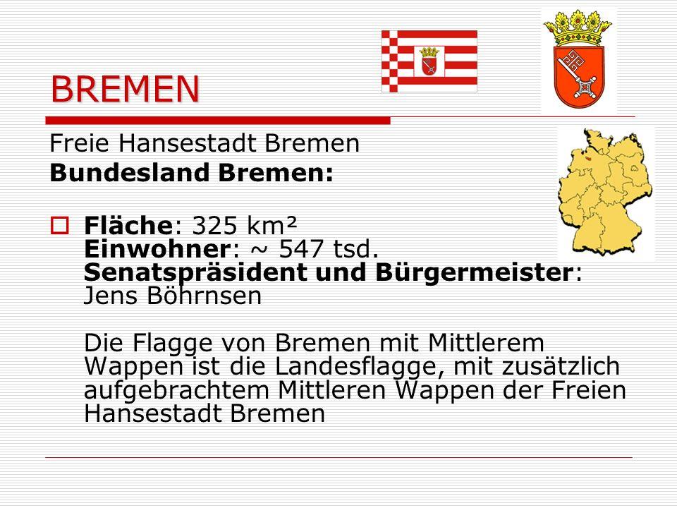 BREMEN Freie Hansestadt Bremen Bundesland Bremen:
