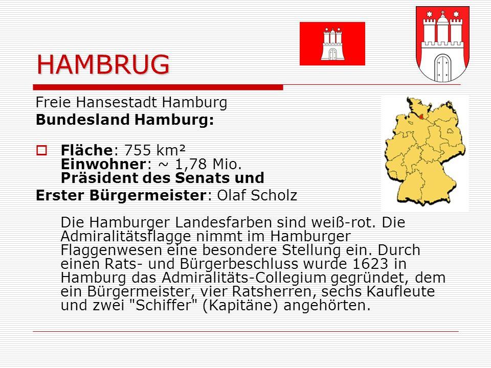 HAMBRUG Freie Hansestadt Hamburg Bundesland Hamburg:
