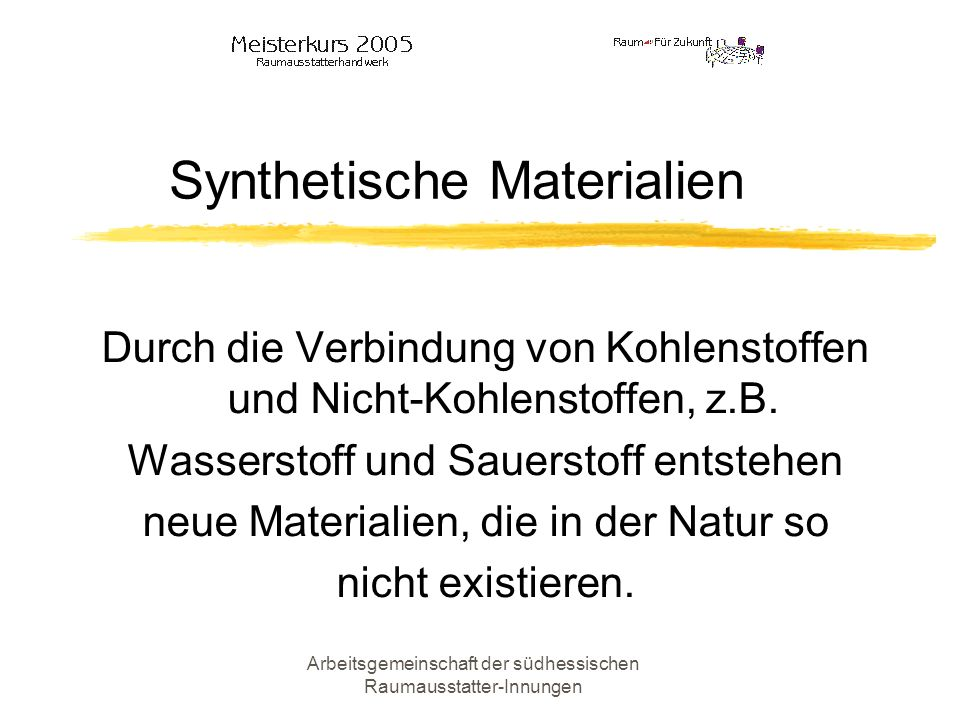 Synthetische Materialien
