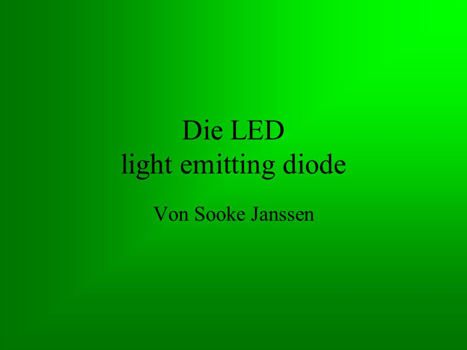 Die LED light emitting diode