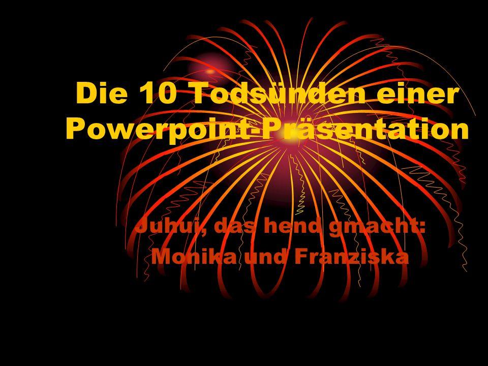 Die 10 Todsünden einer Powerpoint-Präsentation