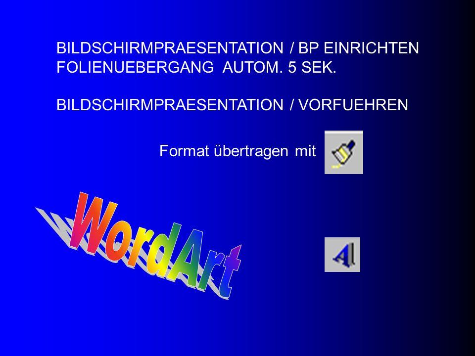 BILDSCHIRMPRAESENTATION / BP EINRICHTEN FOLIENUEBERGANG AUTOM. 5 SEK