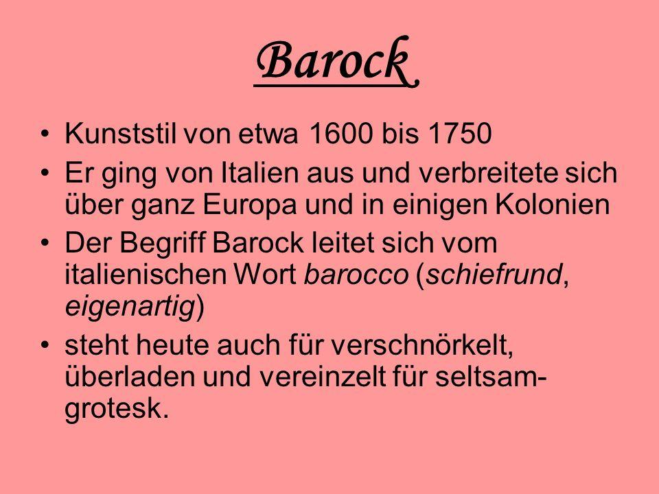 Barock Kunststil von etwa 1600 bis 1750