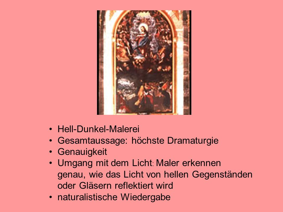 Hell-Dunkel-Malerei Gesamtaussage: höchste Dramaturgie. Genauigkeit.