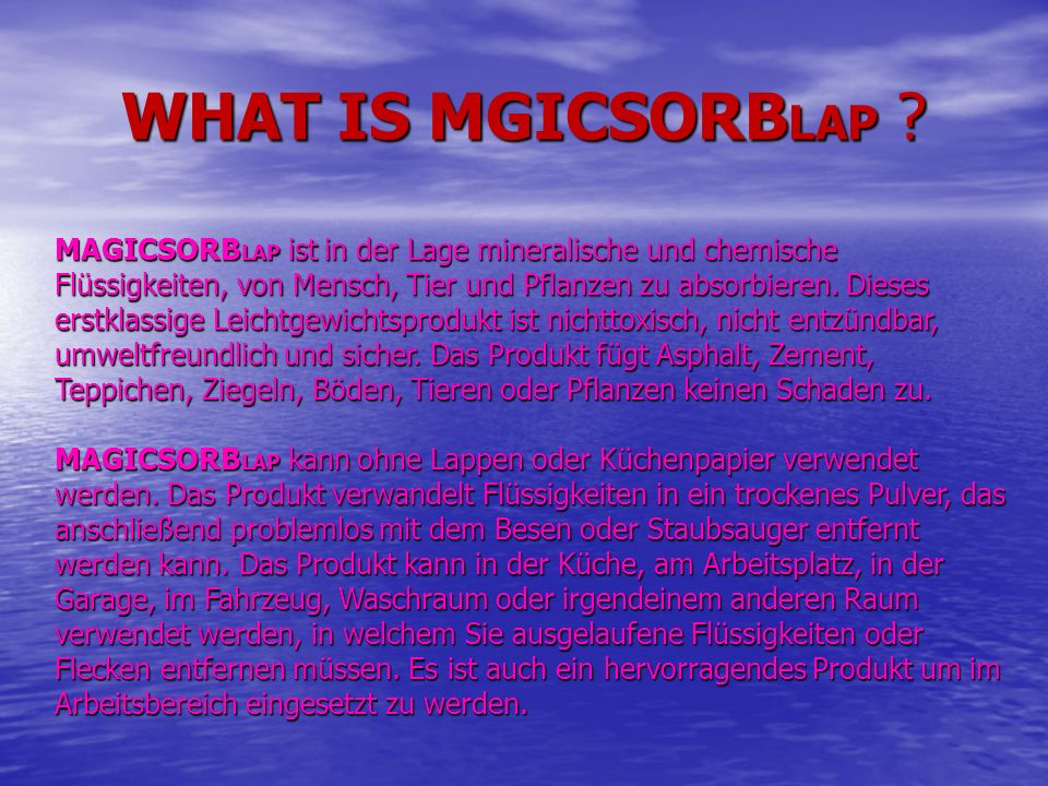 WHAT IS MGICSORBLAP