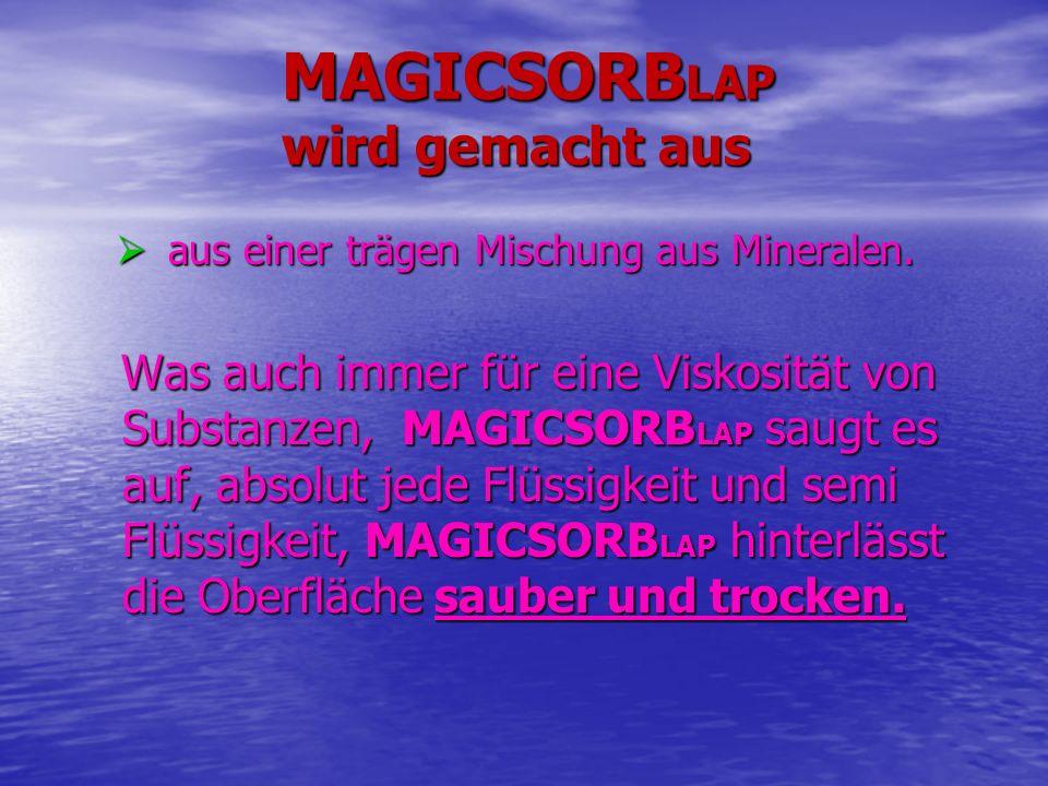 MAGICSORBLAP wird gemacht aus
