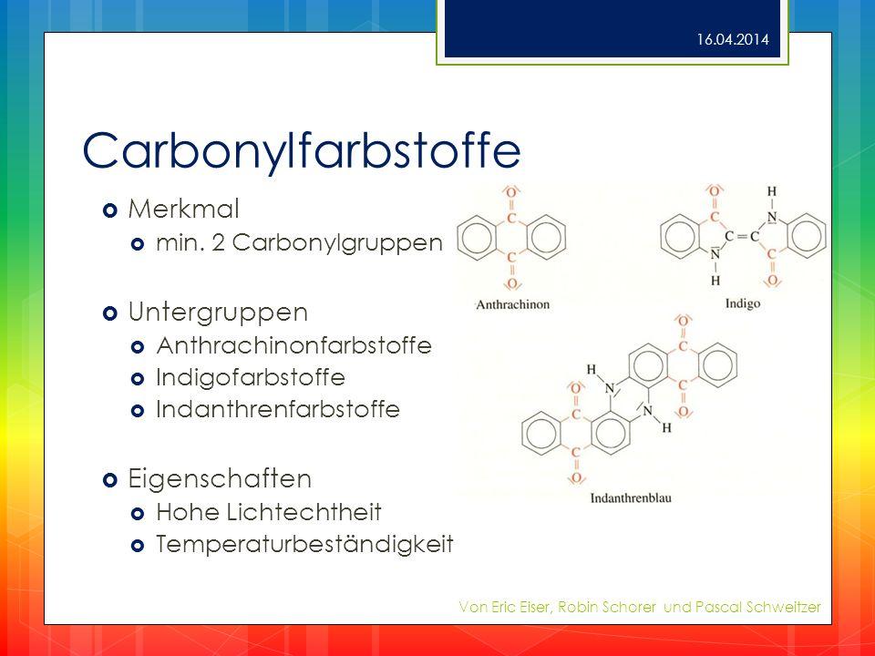 Carbonylfarbstoffe Merkmal Untergruppen Eigenschaften
