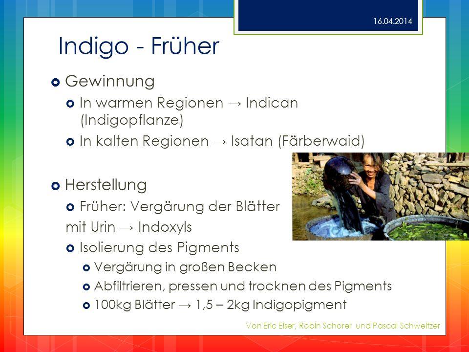 Indigo - Früher Gewinnung Herstellung