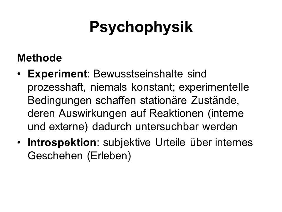 Psychophysik Methode.