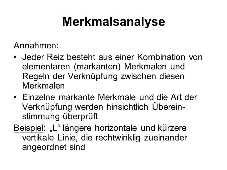 Merkmalsanalyse Annahmen: