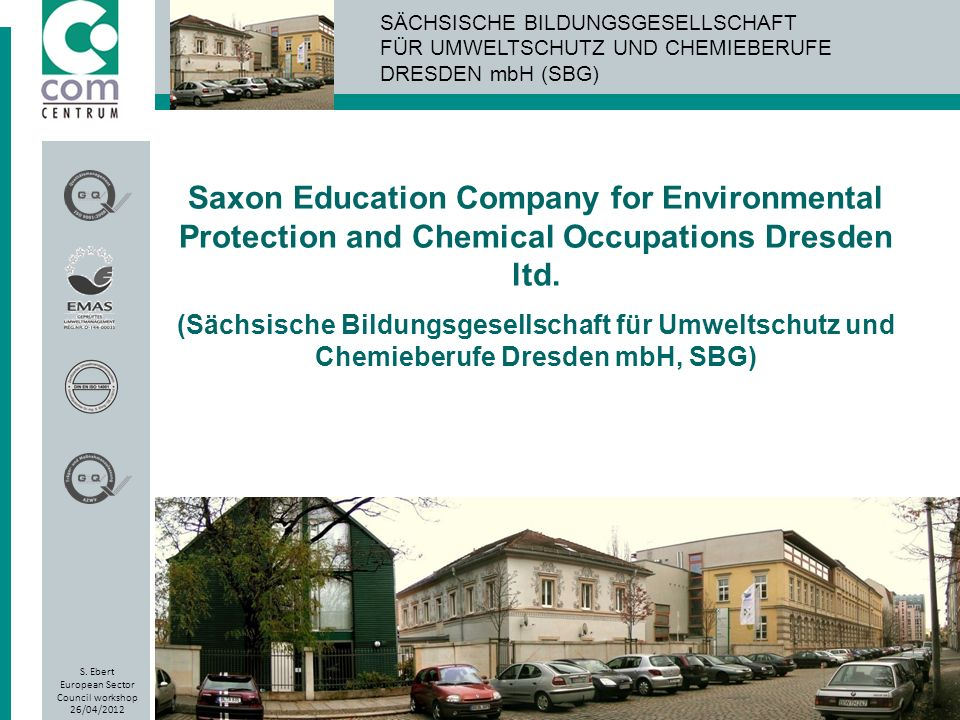 Saxon Education Company for Environmental Protection and Chemical Occupations Dresden ltd.