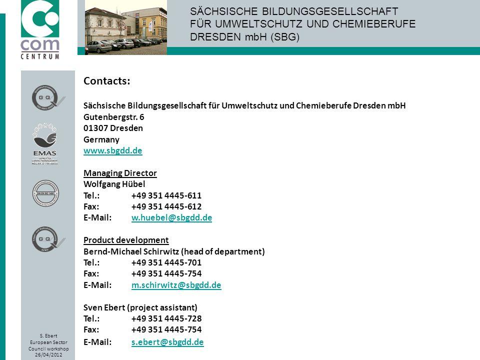 Contacts: Sächsische Bildungsgesellschaft für Umweltschutz und Chemieberufe Dresden mbH. Gutenbergstr. 6.