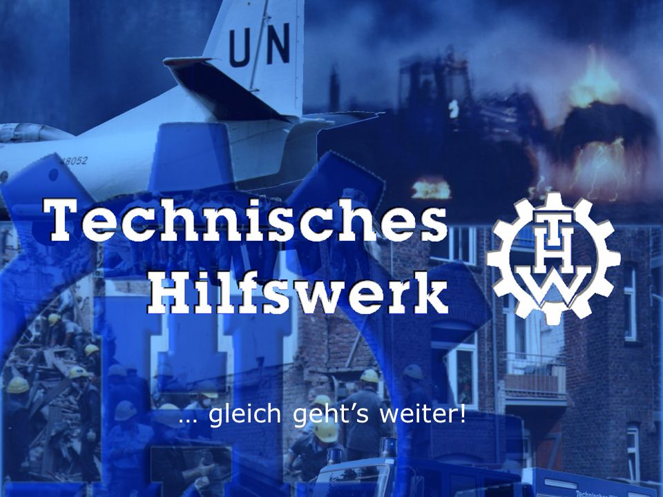 28.03.2017 Pause … gleich geht's weiter! 28.03.2017 www.thw.de