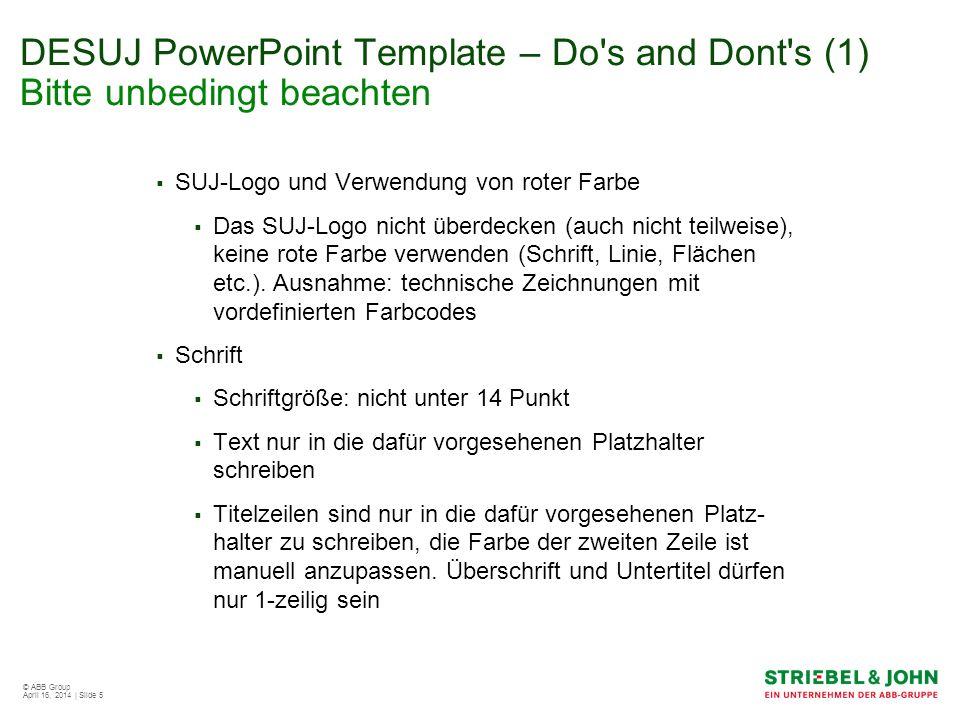DESUJ PowerPoint Template – Do s and Dont s (1) Bitte unbedingt beachten