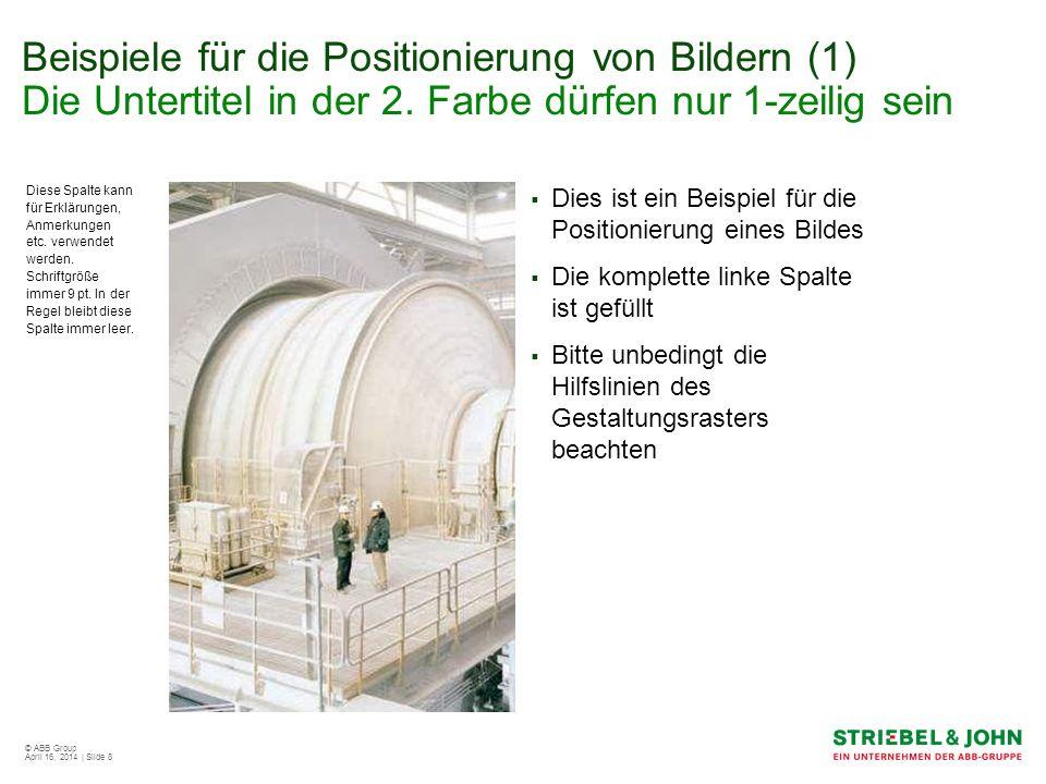 Beispiele für die Positionierung von Bildern (1) Die Untertitel in der 2. Farbe dürfen nur 1-zeilig sein