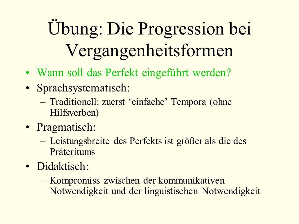 Übung: Die Progression bei Vergangenheitsformen