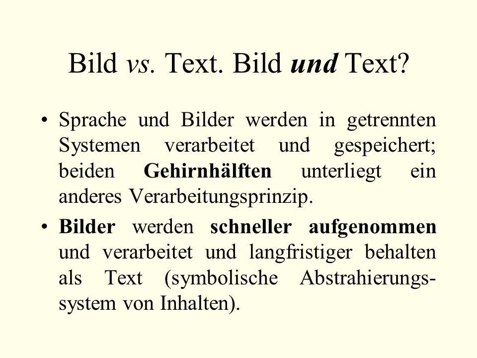 Bild vs. Text. Bild und Text