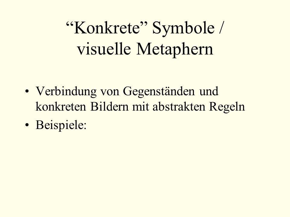 Konkrete Symbole / visuelle Metaphern