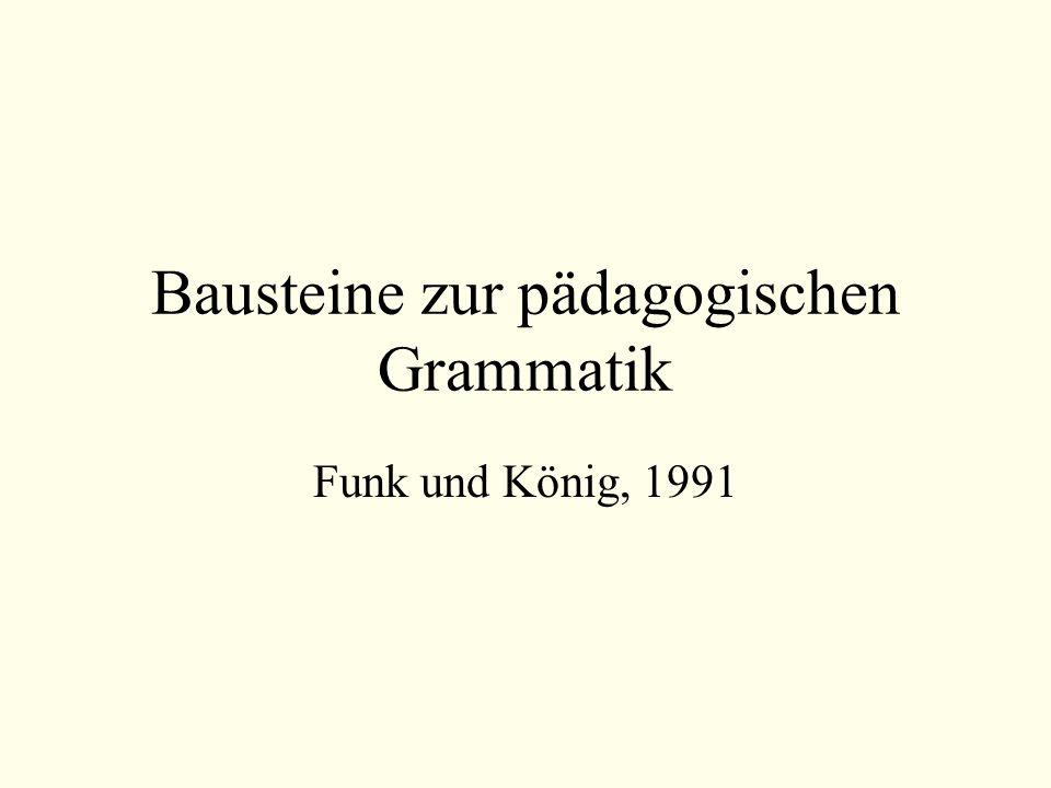 Bausteine zur pädagogischen Grammatik