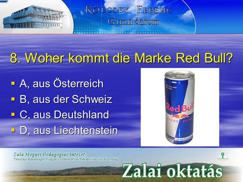 8. Woher kommt die Marke Red Bull