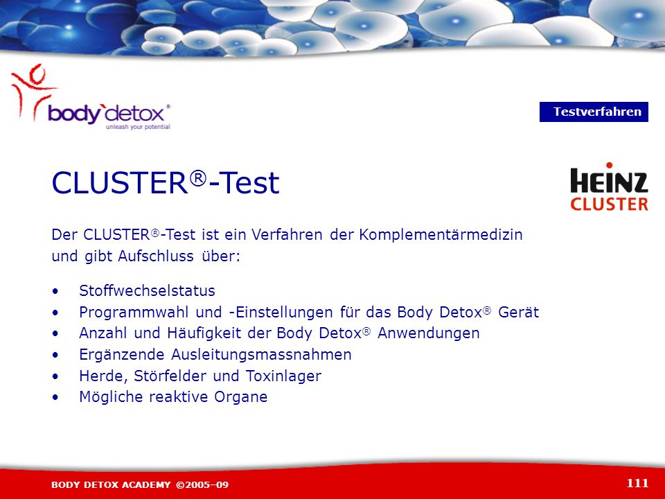 TestverfahrenCLUSTER®-Test. Der CLUSTER®-Test ist ein Verfahren der Komplementärmedizin. und gibt Aufschluss über: