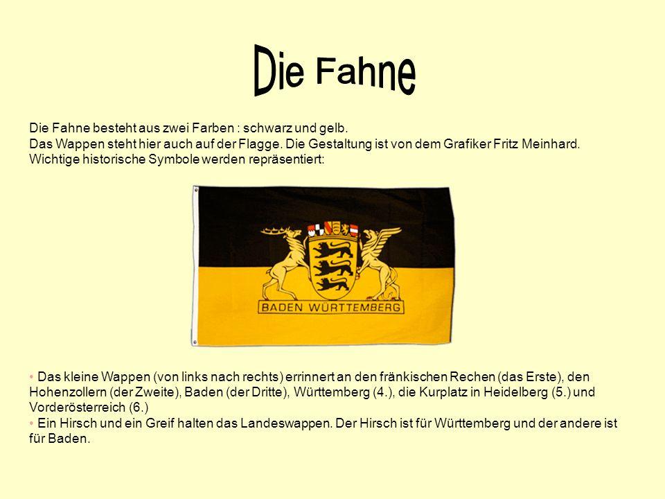 Die Fahne Die Fahne besteht aus zwei Farben : schwarz und gelb.