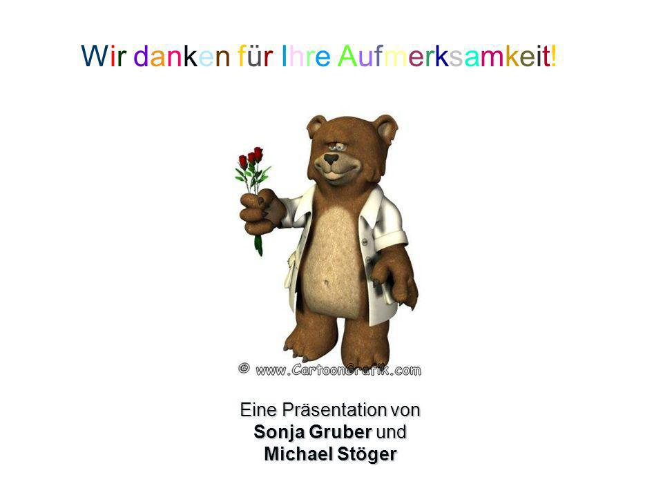 Eine Präsentation von Sonja Gruber und Michael Stöger