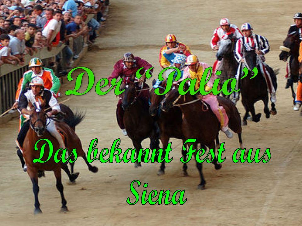 Der Palio Das bekannt Fest aus Siena