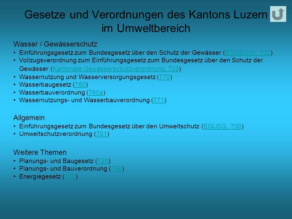 Gesetze und Verordnungen des Kantons Luzern im Umweltbereich