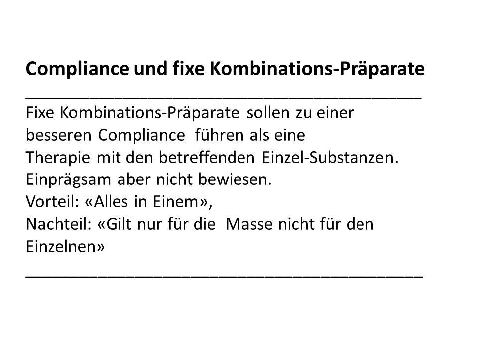 Compliance und fixe Kombinations-Präparate