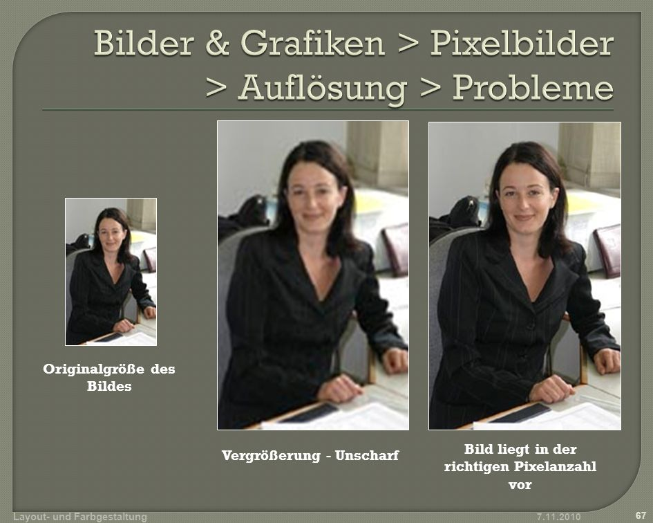 Bilder & Grafiken > Pixelbilder > Auflösung > Probleme
