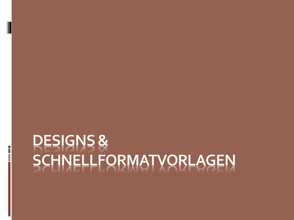Designs & Schnellformatvorlagen
