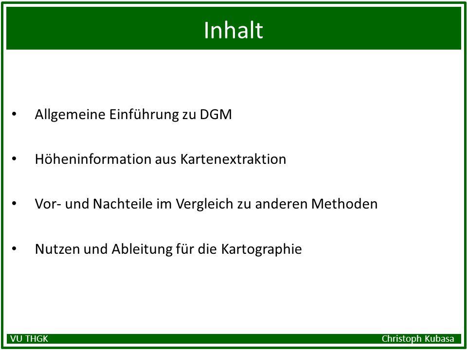 Inhalt Allgemeine Einführung zu DGM