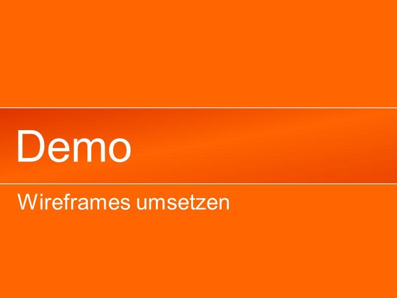 Demo Wireframes umsetzen