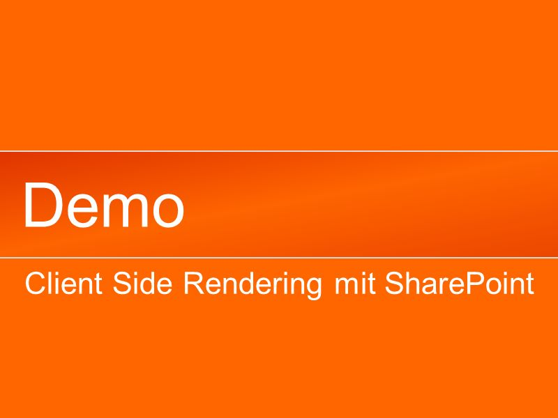 Demo Client Side Rendering mit SharePoint