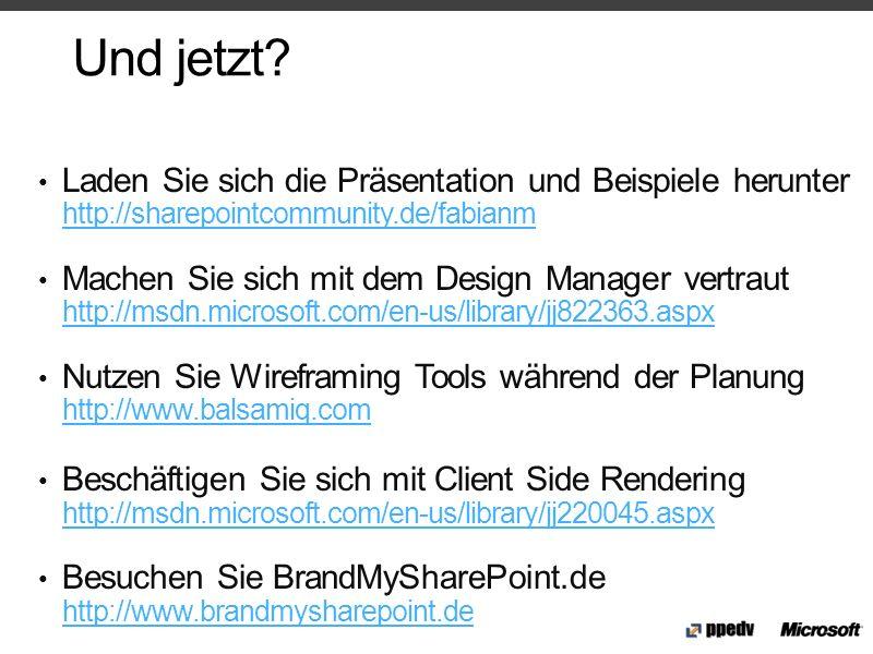 Und jetzt Laden Sie sich die Präsentation und Beispiele herunter http://sharepointcommunity.de/fabianm.
