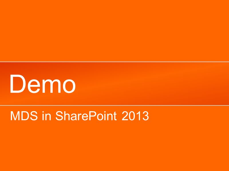 Demo MDS in SharePoint 2013