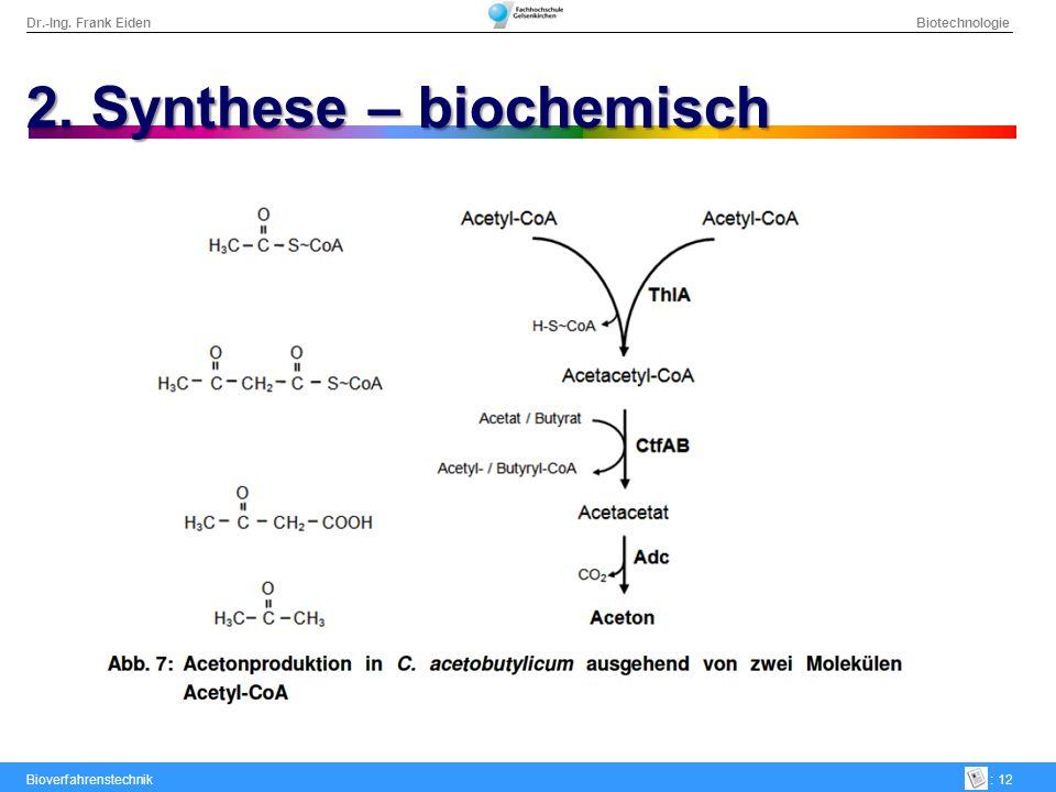 2. Synthese – biochemisch